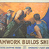 "tumbnail of: ""Teamwork Builds Ships"" Poster"